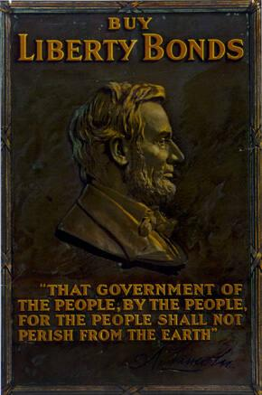 "Buy Liberty Bonds  ""That Government of the People, By the People, For the People..."" (A. Lincoln)"