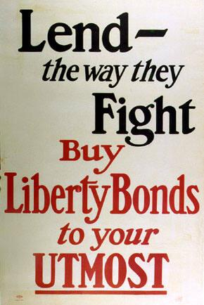 Lend-- the Way They Fight, Buy Liberty Bonds to Your Utmost