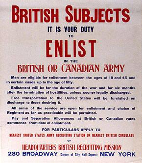 BRITISH SUBJECTS, IT IS YOUR DUTY TO ENLIST IN THE BRITISH OR CANADIAN ARMY