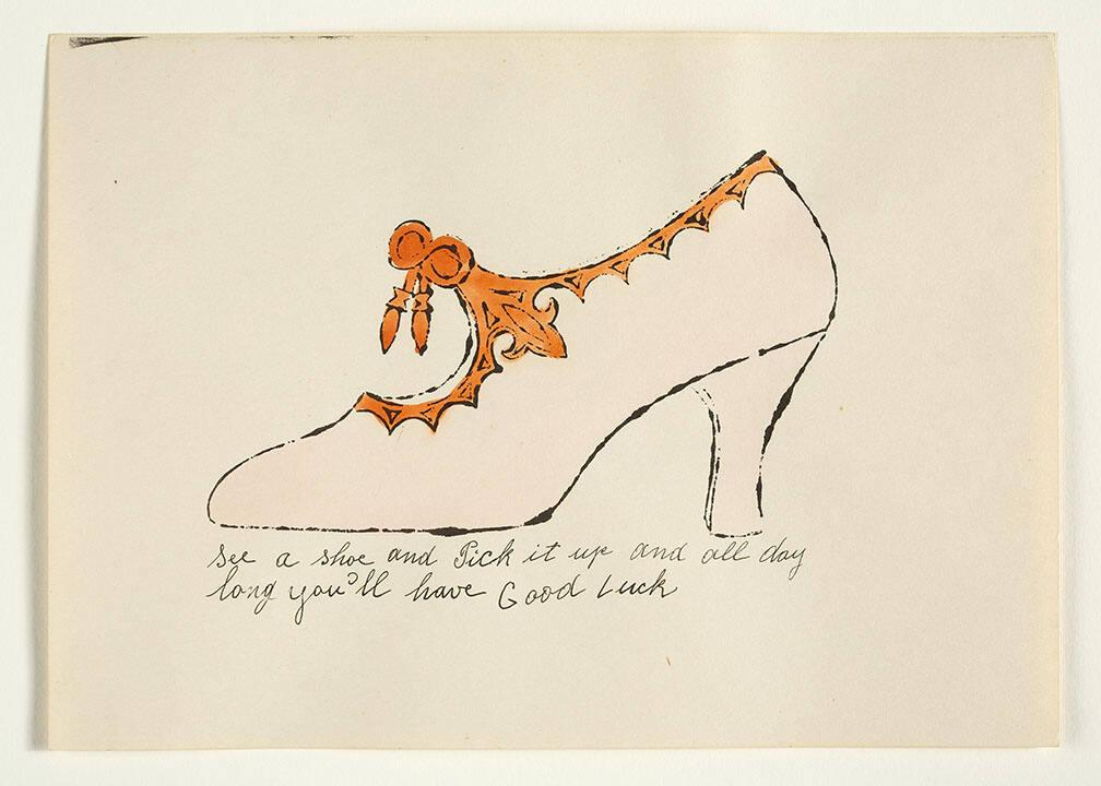 "See a Shoe and Pick It Up and All Day Long You'll Have Good Luck (from ""À la recherche du shoe perdu"" with poems by Ralph Pomeroy)"