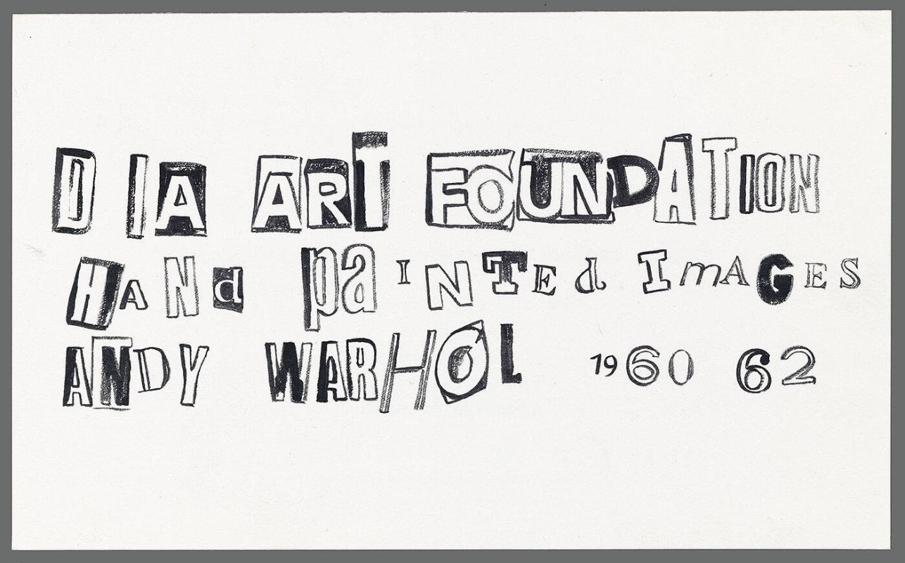 "Invitation to ""Dia Art Foundation: Hand Painted Images: Andy Warhol 1960-62"""