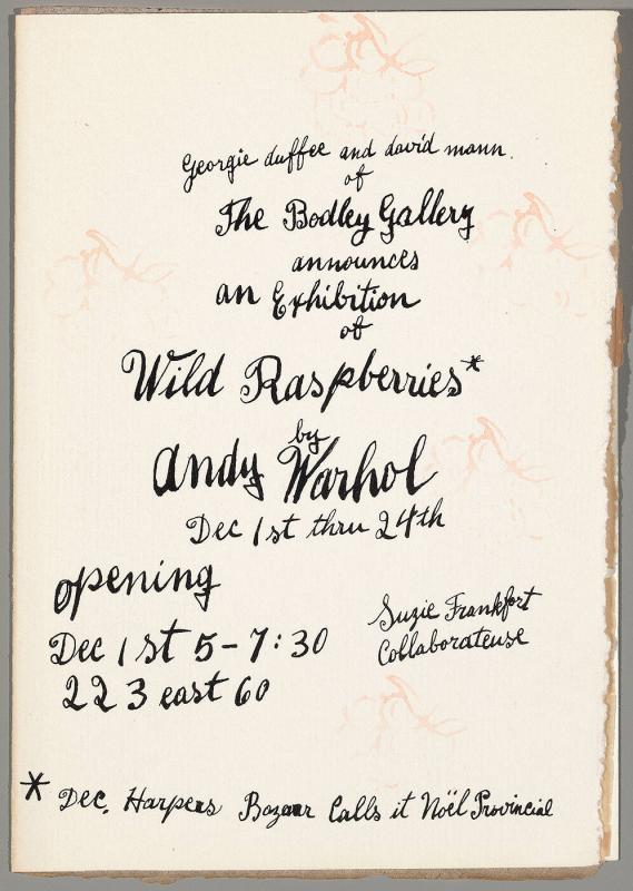 "Invitation to the opening of ""Wild Raspberries"" by Andy Warhol, Dec 1-24"